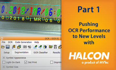 Pushing OCR Performance to New Levels with MVTec HALCON: Testing OCR Viability