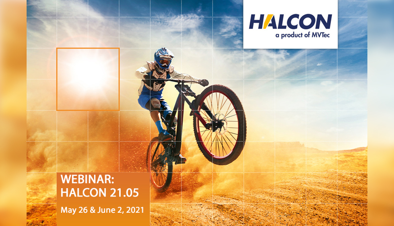 <b>New Release HALCON 21.05</b>: On two dates, MVTec will host a free webinar covering the latest improvements to its HALCON Progress Edition.